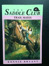 Bonnie Bryant The Saddle Club  P/B, # 5, Trail mates