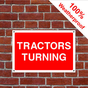 Tractors turning sign or self adhesive vinyl sticker COUN0067 weatherproof