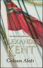 Colours Aloft, Alexander Kent. Richard Bolitho. In Stock in Australia