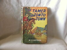 """THE TAMER OF TONTO TOWN"" W.D. HOFFMAN ~ 1950's Western Book Club London HC/DJ"