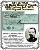 CIVIL WAR U.S. Major General Veatch 25th Indiana Inf., WIA, 1875 Signed Document