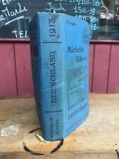 Rare Guide Michelin Deutschland 1913 Michelin Führer 4 ème édition 4. Ausgabe