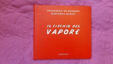FRANCESCO DE GREGORI GIOVANNA MARINI - IL FISCHIO DEL VAPORE.  CD DIGIPACK ED.