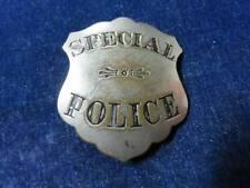 "Orig Antique Obsolete Badge ""Special Police"""