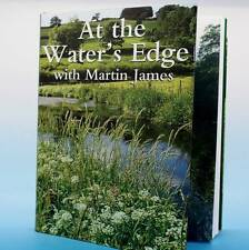 Martin James at the water's edge fishing book perfect fishermans angling present