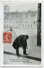 les petits métiers PARISIENS. LE RAMASSEUR DE BOUTS DE CIGARES.  9 x 14 CM