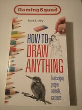How to Draw Anything, Mark Linley PB Book, Supplied by Gaming Squad
