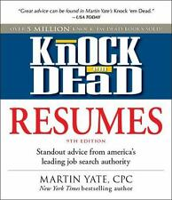 Knock 'em Dead Resumes: Standout Advice from America's Leading Job Search Author