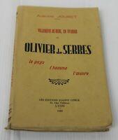 Villeneuve de berg et Olivier de Serres le pays, l' homme l' oeuvre  1939 vil