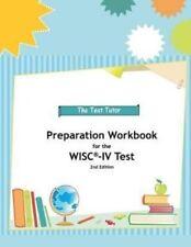 Vorbereitung Workbook for the WISC-IV Test von Test Tutor Verlag 9780982870891
