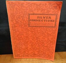 SILVER CONNECTIONS VOLUME II BY PHILIP ASHFORTH COPPOLA 1990 LIMITED EDITION