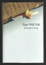 Time Will Tell by Donald Greig (Hardback, 2012)