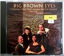 █►THOMAS FINK TRIO Ft. SANDY LOMAX Big Brown Eyes 1993 10 Tracks WOR 161 RAR!
