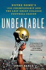 Unbeatable: Notre Dame's 1988 Championship and the Last Great College Football S