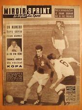 Miroir Sprint 644 du 6/10/1958-Courage du XV de France- Kopa,France-Grèce- Humez