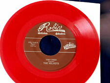 VELVETS~ THEY TRIED~ RED WAX~ MINT~ SHE'S GOTTA GRIN~ RED ROBIN ~ DOO WOP 45