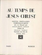 Au Temps de Jesus-Christ.Contes Populaires Tchécoslovaques.Bois de Joseph SIMA