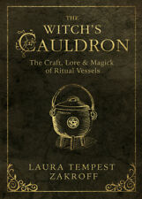 THE WITCH'S CAULDRON Craft, Lore & Magick of Ritual Vessels Wicca Wiccan Book