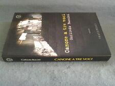 GOFFREDO BUCCINI - CANONE A TRE VOCI - FRASSINELLI EDITORE - OTTIMO - [RIF MT2]