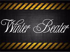 Winter Beater 22'' decal vinyl car sticker diesel windshield banner honda jdm