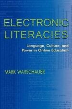 Electronic Literacies: Language, Culture, and Power in Online Educatio-ExLibrary