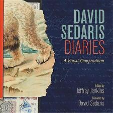 David Sedaris Diaries: A Visual Compendium by David Sedaris (Hardback, 2017)