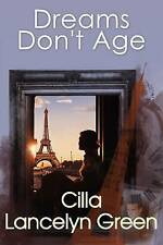 Dreams Don't Age by Lancelyn Green, Cilla