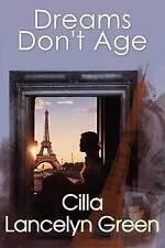 Dreams Don't Age by Lancelyn Green, Cilla