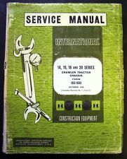 International Harvester 14-15-18-20 Crawler Tractors Chassis Service Manual