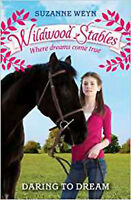 Daring to Dream (Wildwood Stables), New, Suzanne Weyn Book