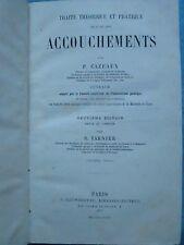 CAZEAUX : TRAITE THEORIQUE ET PRATIQUE DE L'ART DES ACCOUCHEMENTS, 1877.