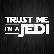 Trust Me I'm a Jedi Star Wars Satire Fun Weiß Auto Vinyl Decal Sticker Aufkleber