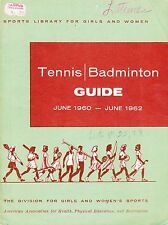 1960-1962 OFFICIAL TENNIS AND BADMINTON GUIDE