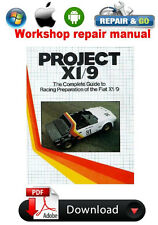 The Complete Guide to Modification for Competition of the Fiat X1/9