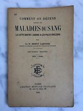 Comment on se défend contre les maladies du sang Henry Labonne 1900