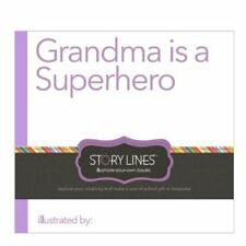 Story Lines: Grandma is a Superhero (Illustrate Your Own Book) by M.H. Clark