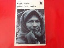 Vassili PESKOV Ermites dans la Taiga