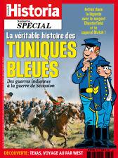 HISTORIA N° SPECIAL (39) LA VERITABLE HISTOIRE DES TUNIQUES BLEUES NEUF