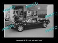 OLD LARGE HISTORIC PHOTO OF MASERATI BORA CAR 1973 MOTOR SHOW LAUNCH DISPLAY