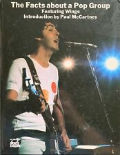 The Facts About a Pop Group (Featuring Paul McCartney and Wings) - Hardback Book