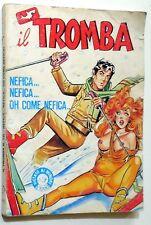 FUMETTO EROTICO EDIFUMETTO IL TROMBA N.135 1985