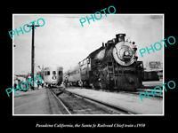 POSTCARD SIZE PHOTO PASADENA CALIFORNIA SANTA FE RAILROAD CHIEF TRAIN c1950