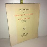 André Fontainas DE STEPHANE MALLARME A PAUL VALERY Notes d'un témoin 1894-1922
