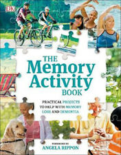 The Memory Activity Book: Practical Projects to Help with Memory Loss and Dement