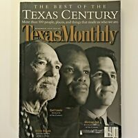 Texas Monthly Magazine~THE BEST OF THE TEXAS CENTURY~Willie Nelson~Dec 1999