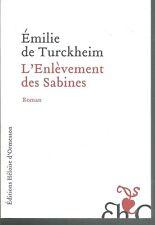 L'enlèvement des Sabines.Dominique DYENS .Héloïse d'Ormesson  T002