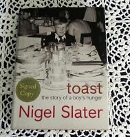 Toast The Story of a Boy's Hunger by Nigel Slater SIGNED 1st Edition England HC