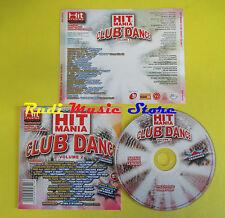 CD HIT MANIA CLUB DANCE VOL 2 compilation PROMO 2006 THE EGG ZDAR PAKITO (C3)