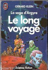 GERARD KLEIN ¤ LE LONG VOYAGE/LA SAGA D'ARGYRE ¤ 1988 j'ai lu SF