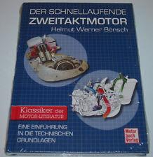 Handbuch Der Schnellaufende Zweitaktmotor Einführung in die Grundlagen Bösch NEU